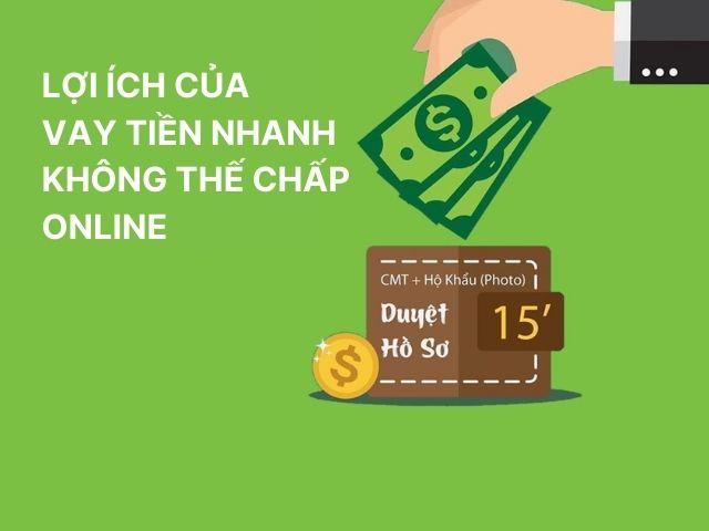 Lợi ích của vay tiền nhanh không thế chấp online